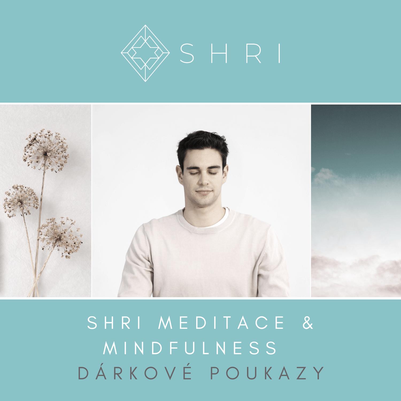 SHRI Meditace & Mindfulness dárkové poukazy