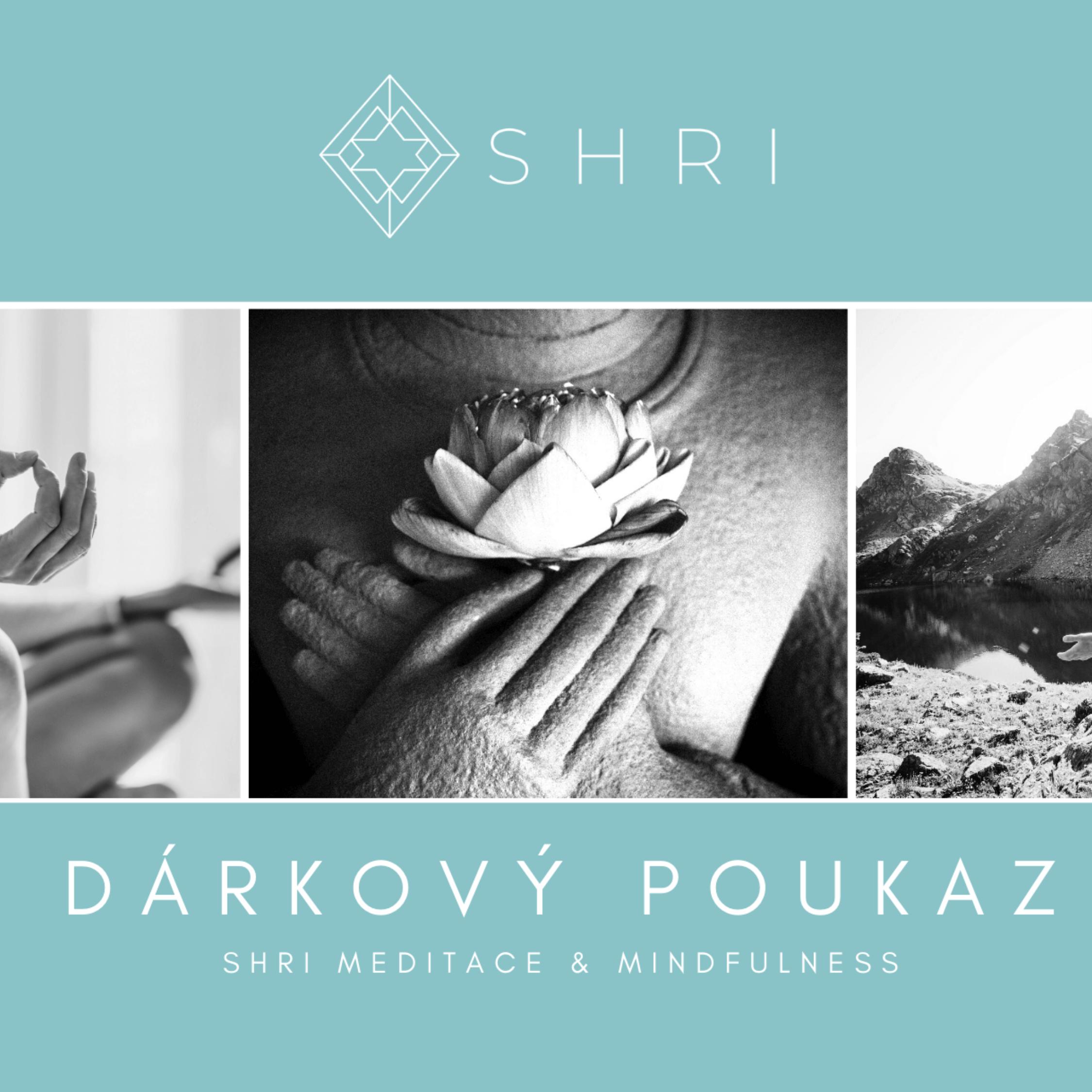 SHRI Meditace & Mindfulness - Dárkový poukaz