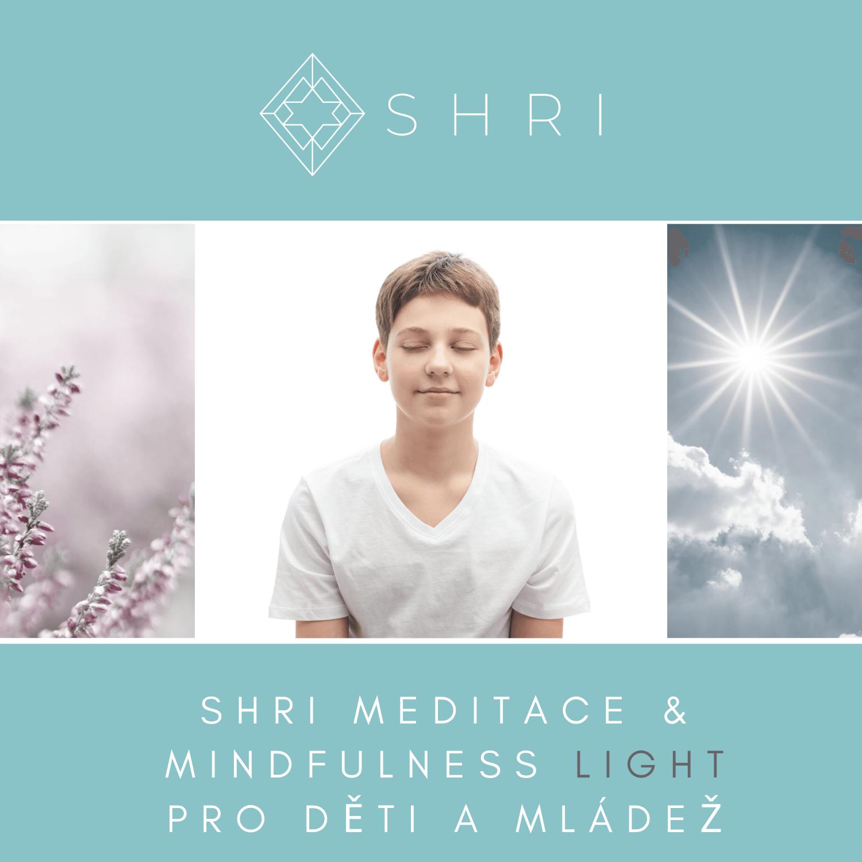 SHRI Meditace & Mindfulness Light kurz pro děti a mládež
