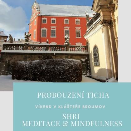 SHRI Meditace & Mindfulness - Klášter Broumov - Víkendový kurz meditace